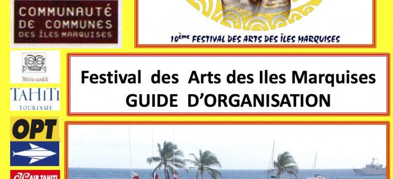 1er guide d'organisation d'un festival des arts des îles Marquises